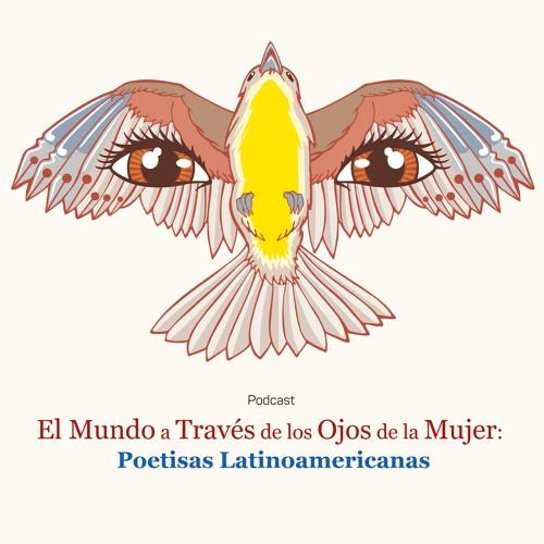 El Mundo A Través De Los Ojos De La Mujer Poetisas Latinoamericanas Capítulo 07