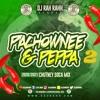 Download DJ RaH RahH - Pachownee & Peppa 2 - 2020/2021 Chutney Soca Mp3