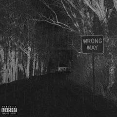 WRONG WAY (ft. Varga$)