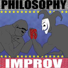 "Philosophy vs. Improv #15: There is no ""I"" in ""Dahyulectecs"""