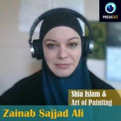 EP60 - Zainab Sajjad Ali on Shia Islamic Art of Painting