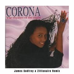 Corona - Rhythm Of The Night (James Godfrey & Zillionaire Remix) Free DL