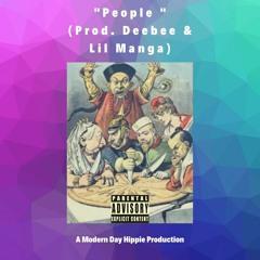 People (Prod. Dee B & Lil Manga]