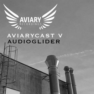 Aviarycast V - Audioglider (April 2020) mp3