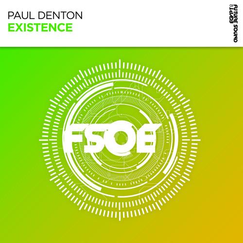 Paul Denton - Existence [FSOE]