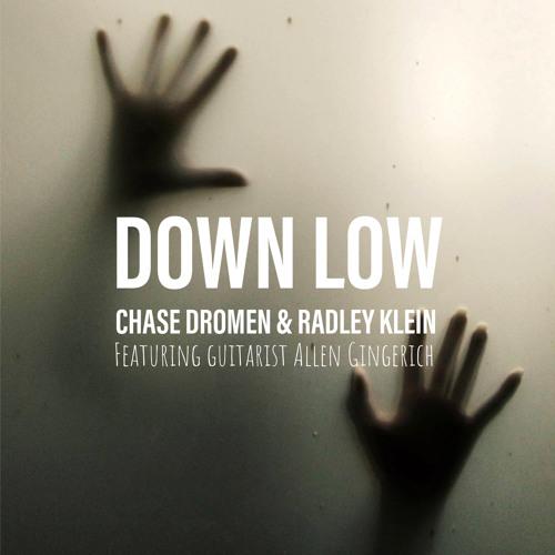 DL (Down Low)