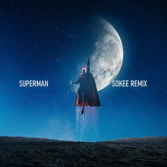 Bad Royale Feat. Richie Loop - Superman (Sokee Remix)