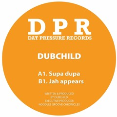 🎵 Dubchild - Supa Dupa (DPR Recordings) [Reggae Dubstep]