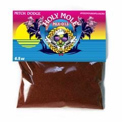 Molé Mix Packet Series 013 ft. Mitch Dodge