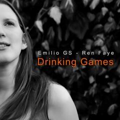 Drinking Games (Feat. Ren Faye)