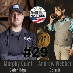 Episode 29 - Andrew Webber & Murphy Quint