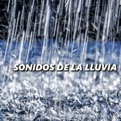 Sonidos de Lluvia y Tormentas