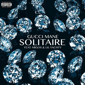 Download lagu Gucci Mane Solitaire Feat Migos Lil Yachty (5.5 MB) MP3