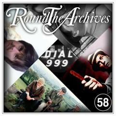 RTA058 - Episode 58 - 'Last Of The Summer Wine', 'Kolchak', 'Shoestring' & 'Dial 999'