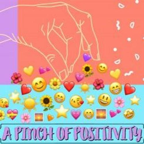 Pinch of Positivity, Episode 17