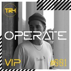 Operate - VIP Guest Mix #001