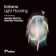 Kobana - Light Flooding (James Monro Remix)
