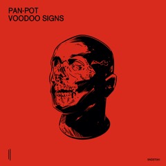 Premiere: Pan-Pot - Voodoo [Second State]