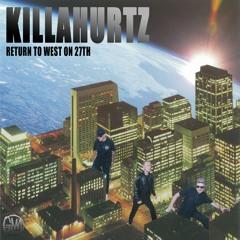 Killahurtz - Return To West On 27th (Luke Brancaccio & Gai Barone Remix) Edit