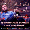 Download Sach Keh Raha Hai Deewana - Love Trap Remix by DJ SPIDY Mp3