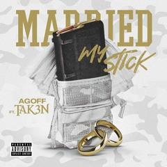 Agoff Feat. Tak3n - Married My Stick