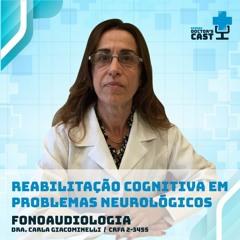Reabilitação Cognitiva em Problemas Neurológicos | FONOAUDIOLOGIA