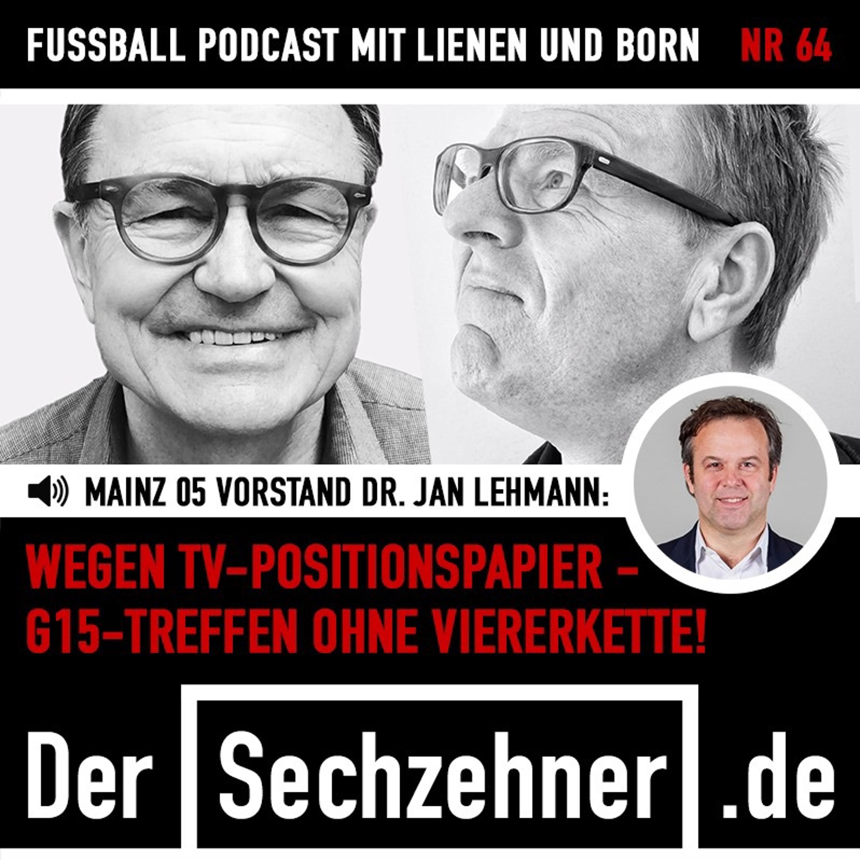 """""""G15""""-Treffen ohne Viererkette - Alles über den BL-Streit im Sechzehner No.64"""
