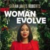 Download [PDF/ePub] Download Woman Evolve (Sarah Jakes Roberts) audiobook mp3 Mp3