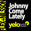 Johnny Come Lately (Steve Haines Mix)