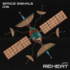space signals 016 / reheat