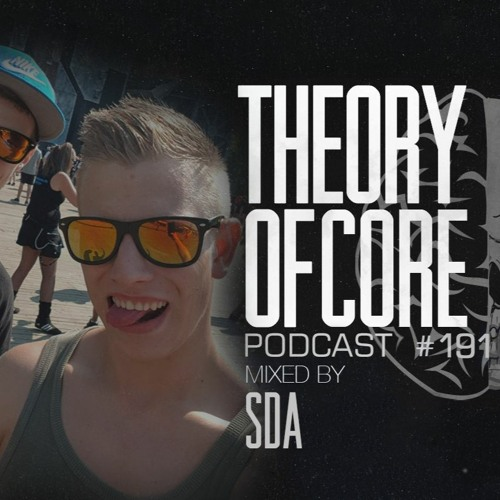 Download SDA - Theory Of Core Podcast 191 (2021) mp3