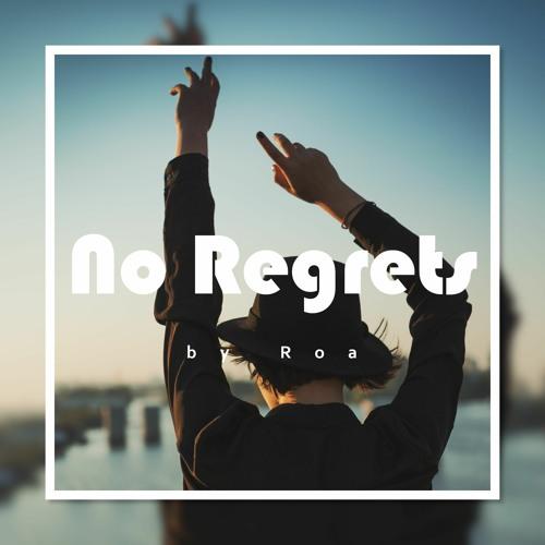 No Regrets【Free Download】