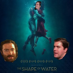 "2017 - ""Star Wars: The Last Jedi"" vs. ""The Shape of Water"""
