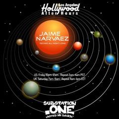 Jaime Narvaez | Hollywood After-Hours on subSTATION.one | Show 0139