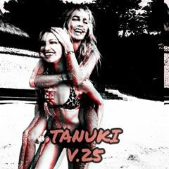 TANUKI - V.25