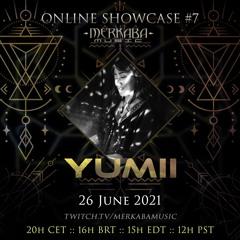YUMII :: Merkaba Music Online Showcase #7 (26Jun21)