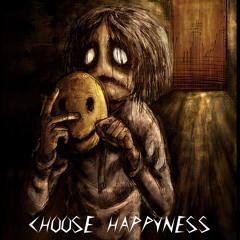 CHOSE HAPPYNESS  (prod. by CPRswish)