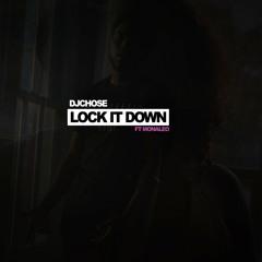 Lock It Down (feat. Monaleo)