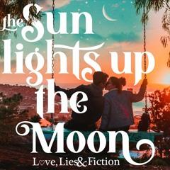 The Sun Lights Up The Moon