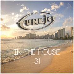 funkjoy - In The House 31