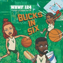 We Heard We're Funny: Bucks in Six (Funnier at Home Part 68)  07-21-2021