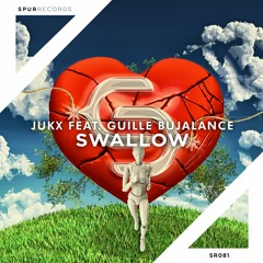 Jukx feat. Guille Bujalance - Swallow