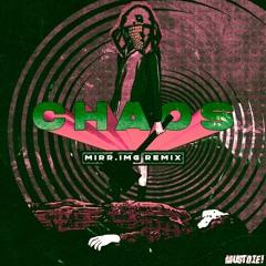 Must Die! - Chaos(MIRR.IMG Remix)[Free Download]