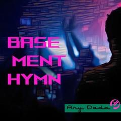 Basement Hymn
