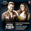Download Pyar Kiya Toh Nibhana, Wada Raha - Jonita Gandhi, Millind Gaba Mp3