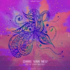 Chris van Neu – Life Is Your Melody  – [GRYR063]