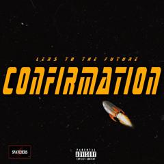 Confirmation (Prod.ChinxOntheBeat)
