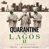 Quarantine in Lagos II