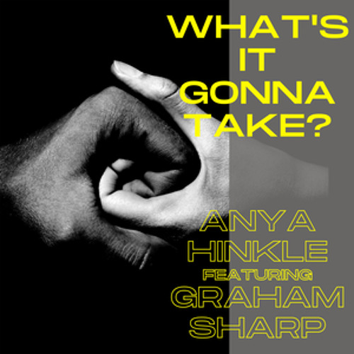 """Anya Hinkle - """"What's It Gonna Take"""" (feat. Graham Sharp)"""