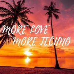 More Love More Techno ॐ